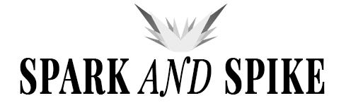 SPARK AND SPIKE